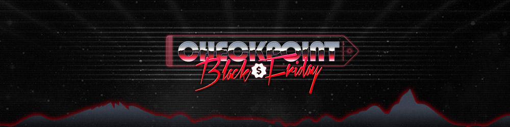 Último dia do Checkpoint Black Friday!